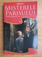 Eugene Sue - Misterele Parisului (volumul 1)