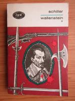 Anticariat: Friedrich Schiller - Wallenstein (volumul 1)