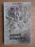 Anticariat: George Ghidrigan - Miscarea browniana