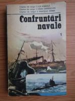 Anticariat: Ilie Manole - Confruntari navale (volumul 1)
