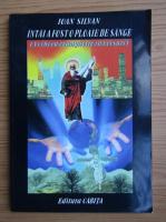 Anticariat: Ioan Silvan - Intai a fost o ploaie de sange. A cincea evanghelie in versuri