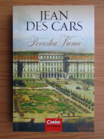 Jean des Cars - Povestea Vienei