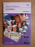 Anticariat: Lacey Dancer - Leora (volumul 2)