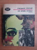 Margaret Mitchell - Pe aripile vantului (volumul 4)