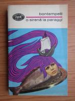 Massimo Bontempelli - O sirena la Paraggi