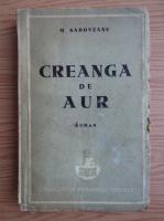 Anticariat: Mihail Sadoveanu - Creanga de aur (1940)