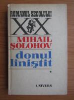 Anticariat: Mihail Solohov - Donul linistit (volumul 1)