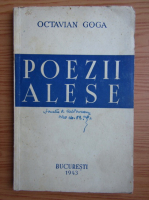 Octavian Goga - Poezii alese (1943)