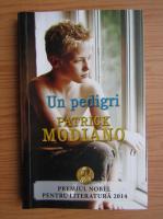 Patrick Modiano - Un pedigri