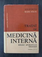 Anticariat: Radu Paun - Tratat de medicina interna. Bolile aparatului digestiv, partea a II-a