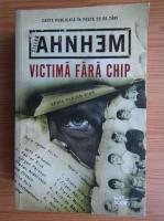 Anticariat: Stefan Ahnhem - Victima fara chip