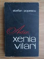 Stefan Popescu - Adio, Xenia Vilari