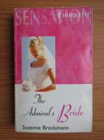 Anticariat: Suzanne Brockman - The admiral's bride