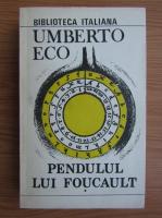 Anticariat: Umberto Eco - Pendulul lui Foucault (volumul 1)