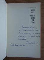 Valentin Ciuca - Colocvii pentru mai tarziu (cu autograful autorului)