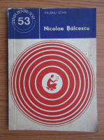 Anticariat: Valeriu Stan - Nicolae Balcescu