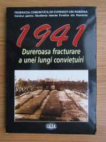 Anticariat: 1941. Dureroasa fracturare a unei lungi convietuiri