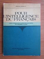 Anticariat: Aristitia Negreanu - Pour l'intelligence du francais