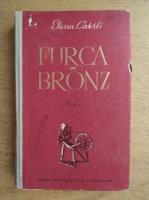 Anticariat: Elena Caterli - Furca de bronz
