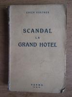 Erich Kastner - Scandal la Grand Hotel (1942)