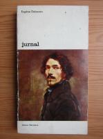 Anticariat: Eugene Delacroix - Jurnal (volumul 1)