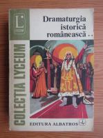 Ion Nistor - Dramaturgia istorica romaneasca (volumul 2)