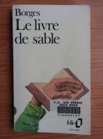 Jorge Luis Borges - Le livre de sable