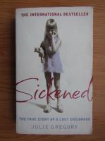 Julie Gregory - Sickened