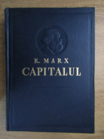 Karl Marx - Capitalul (volumul 1)