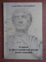 Mircea Alexandrescu - O sinteza si cateva consideratii privind istoria romanilor