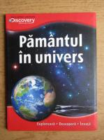 Anticariat: Pamantul in univers