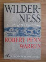 Robert Penn Warren - Wilderness
