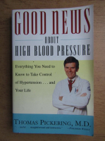 Anticariat: Thomas Pickering - Good news about high blood pressure