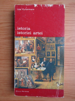 Anticariat: Udo Kultermann - Istoria istoriei artei, volumul 2. Evolutia unei stiinte