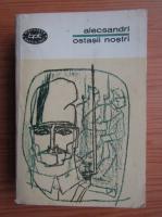 Anticariat: Vasile Alecsandri - Ostasii nostri (volumul 2)
