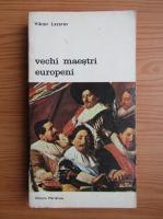 Viktor Lazarev - Vechi maestri europeni (volumul 3)