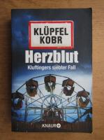 Anticariat: Volker Klupfel - Herzblut. Kluftingers neuer Fall
