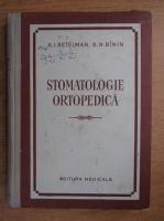 A. I. Betelman - Stomatologia ortopedica