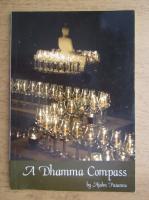 Anticariat: Ajahn Pasanno - A Dhamma Compass