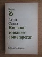 Anticariat: Anton Cosma - Romanul romanesc contemporan 1945-1985, volumul 1. Realismul