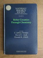 Better ceramics through chemistry