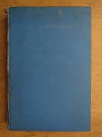 C. Gane - Trecute vieti de doamne si domnite (1941, volumul 1)