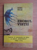 Anticariat: Dina Bals - Zborul vietii
