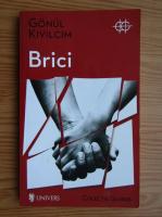 Anticariat: Gonul Kivilcim - Brici
