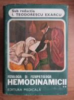 Anticariat: Ion Teodorescu Exarcu - Fiziologia si fiziopatologia hemodinamicii (volumul 2)