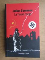 Anticariat: Julian Semenov - La Taupe rouge