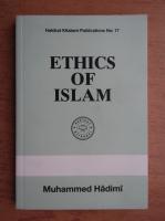Muhammed Hadimi - Ethics of Islam