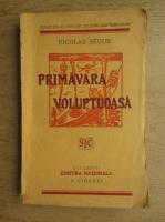 Anticariat: Nicolas Segur - Primavara voluptoasa (1935)