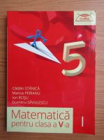 Anticariat: Catalin Stanica - Matematica, clasa a V-a (volumul 1, 2015)