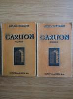 Anticariat: Cezar Petrescu - Carlton (2 volume, 1946)